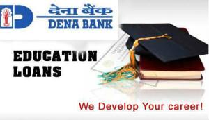 Education Loan in Dena Bank